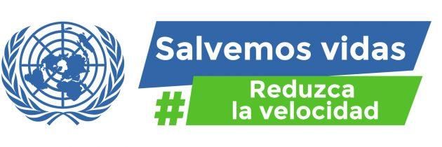 #SlowDown la campaña para reducir accidentes en el marco de la Semana Mundial de la Seguridad Vial